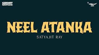Sunday Suspense | Neel Atanka | Satyajit Ray | Mirchi 98.3