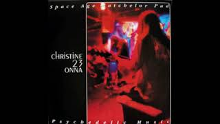 Christine 23 Onna - Space Age Batchelor Pad Psychedelic Music (Full Album)
