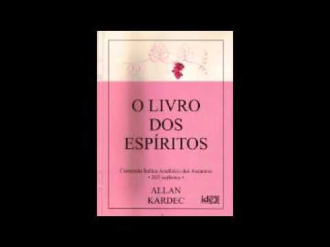 O livro dos Espíritos - Allan Kardec Parte 1