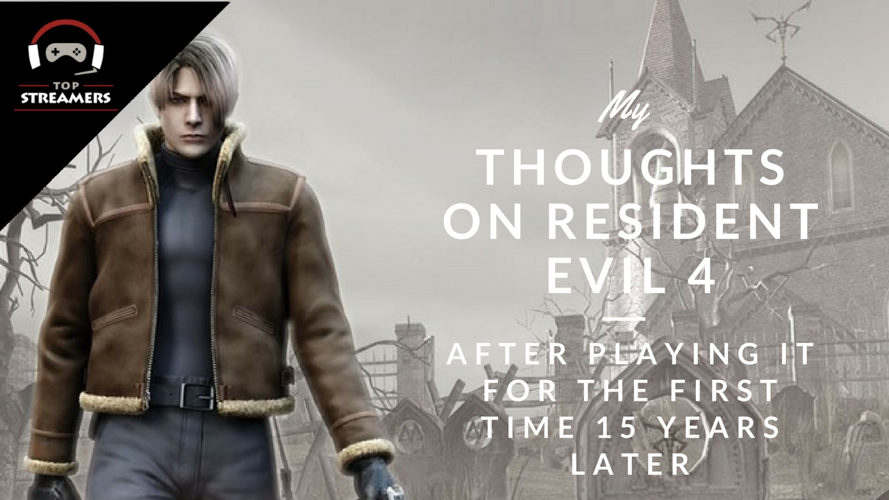 Thoughts on Resident Evil 4 — After Playing It for the First Time 15 Years Later
