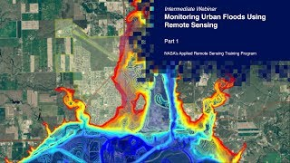 Nasa Arset: Overview Of Urban Flooding, Part 1/2