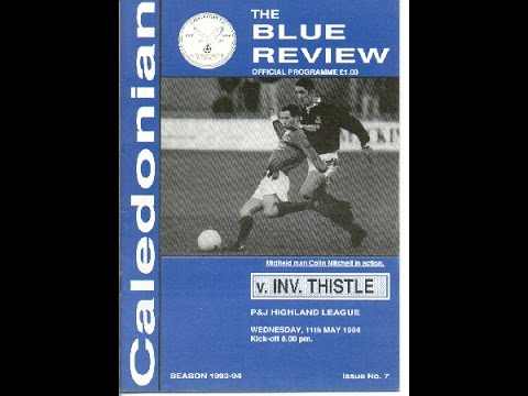 Caledonian FC  v Inverness Thistle FC - The Last Derby