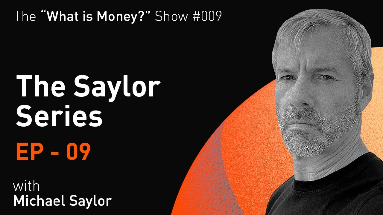 🎬 Robert Breedlove: The Saylor Series | Episode 9 | Economics, Inflation, Interest Rates, and More