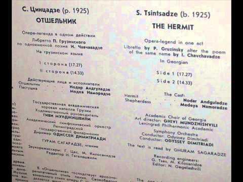 Sulkhan Tsintsadze: The Hermit, opera legend in one act