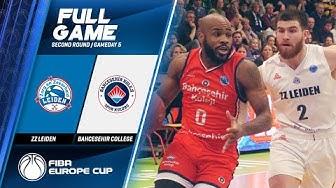 ZZ Leiden v Bahcesehir College  - Full Game - FIBA Europe Cup 2019-20
