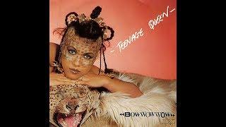 Bow Wow Wow - W.O.R.K. (N.O. Nah No No My Daddy Don