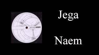 Jega - Naem