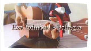 Eza Edmond - Bahagia | Fingerstyle cover | Faiz Fezz