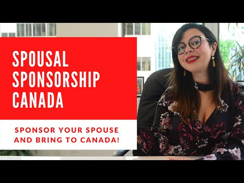 SPOUSAL SPONSORSHIP CANADA | SPONSOR YOUR SPOUSE TO BECOME PERMANENT RESIDENT IN CANADA