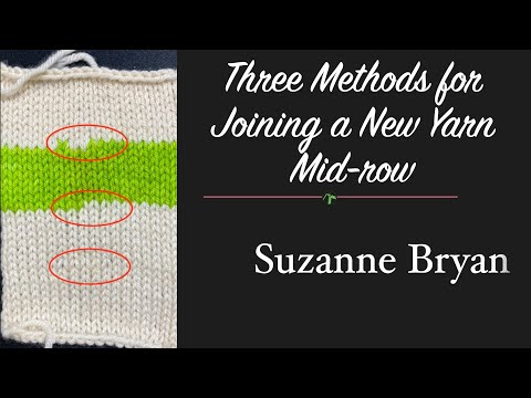 Three Methods for Joining a New Yarn Mid-row in Knitting, Plus Weaving in the Ends.
