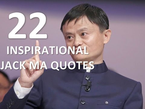 Best Quotes 22 INSPIRATIONAL JACK MA QUOTES