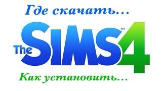 Где скачать...Как установить... || The Sims4