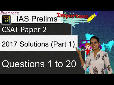 IAS Prelims CSAT Paper 2 2017 Solutions: Part 1 - Questions 1 to 20