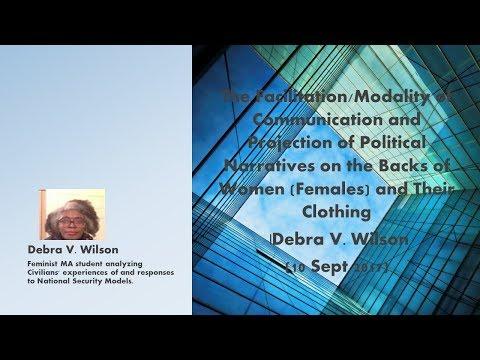 Communication of Political Narratives Through Women and Their Clothing.| Debra V. Wilson