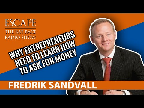 Escape the Rat Race Radio EP22: Fredrik Sandvall  [ Entrepeneur Funding]