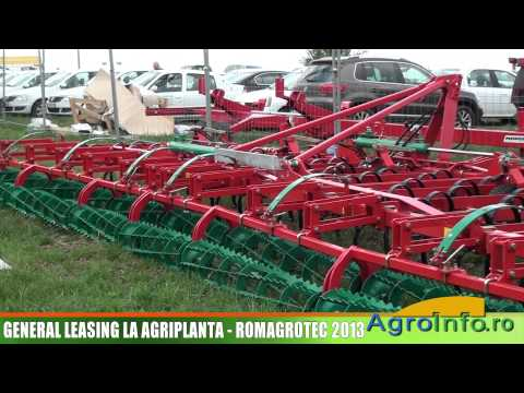 GENERAL LEASING la Agriplanta - RomAgroTec 2013