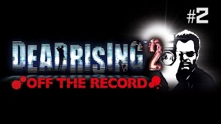 Twitch Livestream | Dead Rising 2: Off The Record Part 2 [Xbox One]
