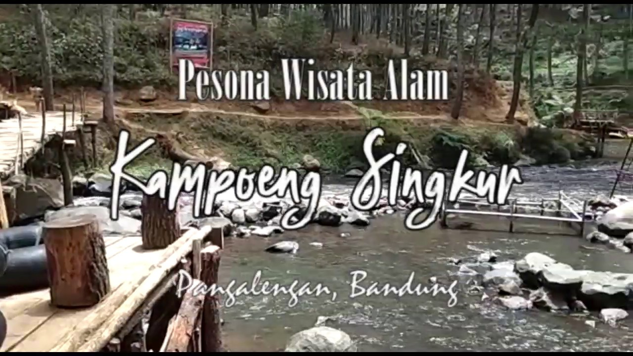 Pesona Wisata Alam Kampung Singkur Pangalengan Bandung