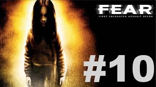 F.E.A.R. Ultimate Shooter Edition - Interval 05 [2/2]