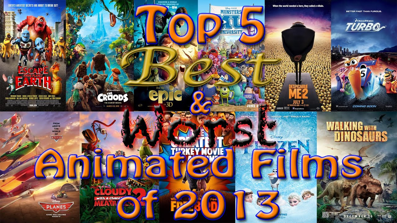 Top 5 Best Amp Worst Animated Films Of 2013 Youtube