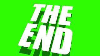 THE END in green screen free Animated Video | The End Title Green & Blue Screen Animation No 2