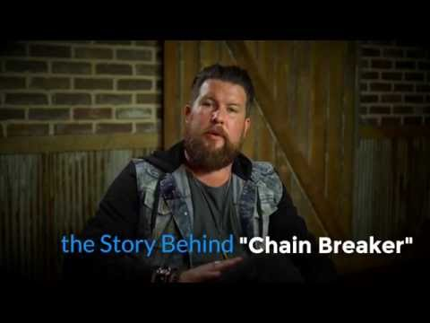 """The Story Behind """"Chain Breaker"""" by Zach Williams"""