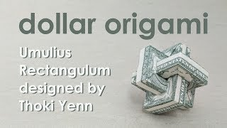 Dollar Origami Tutorial: Impossible Rectangle