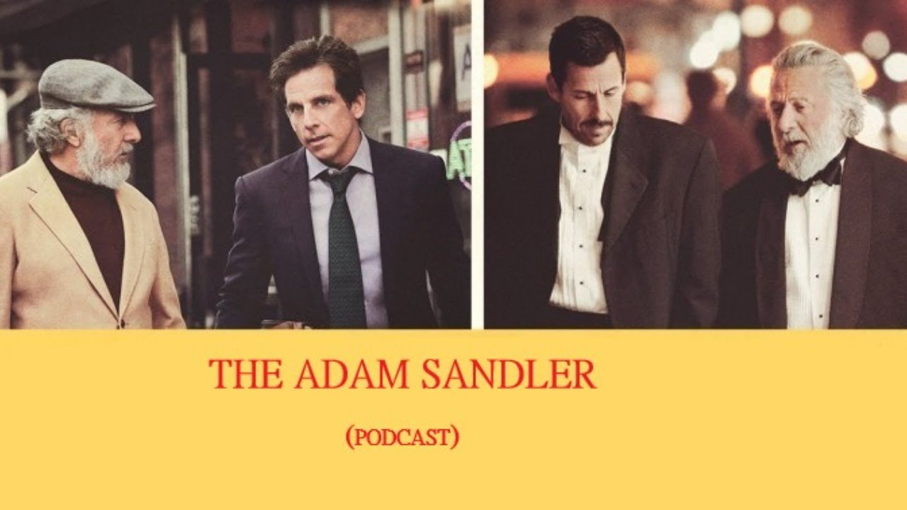 Download The Adam Sandler Podcast. The Meyerowitz stories (New and selected)
