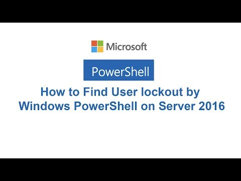 90-how-to-find-user-lockout-by-windows-powershell-on-server-2016