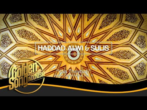 HADAD ALWI & SULIS - Yaa Thoybah (Official Audio)