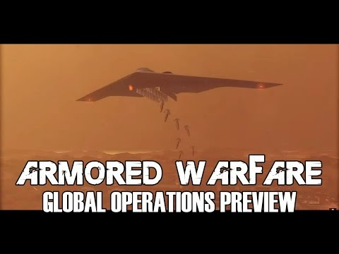 Armored Warfare - Global Operations Preview