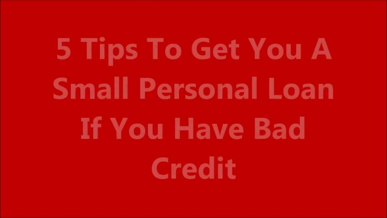 How To Get A Small Personal Loan With Bad Credit   Get Small Personal Loans If You Have Bad ...