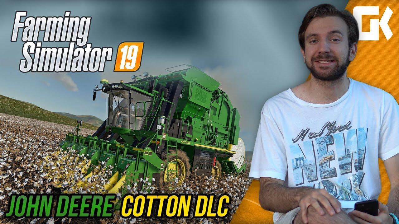 JOHN DEERE COTTON DLC | Farming Simulator 19