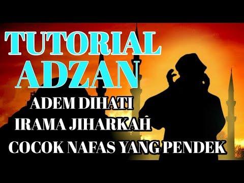 TUTORIAL ADZAN MERDU NAFAS PENDEK IRAMA JIHARKAH # COCOK BUAT PEMULA