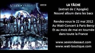 Sexion D'Assaut - La Tâche [L'Apogée]