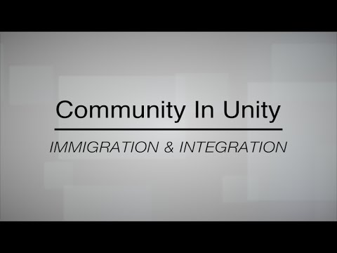 Community in Unity: Immigration and Integration