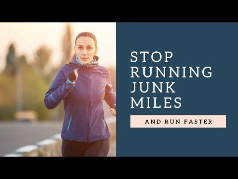 Stop running junk miles