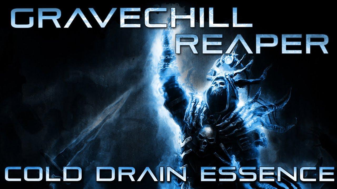 Repeat [Grim Dawn] Gravechill Reaper - Cold Drain Essence