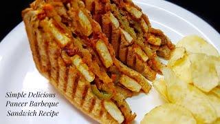 Simple Breakfast Recipe/ Easy Snack Recipe - Paneer BBQ Sandwich/ How to make BBQ Sandwich