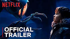 Lost in Space   Official Trailer [HD]   Netflix