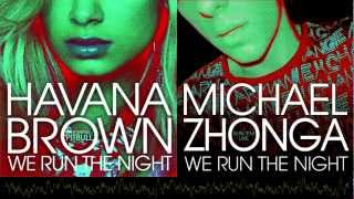 Havana Brown - We Run The Night (Michael Zhonga Cover)