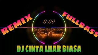 Download DJ CINTA LUAR BIASA REMIX   ANDMESH KAMALENG   TIKTOK VIRAL