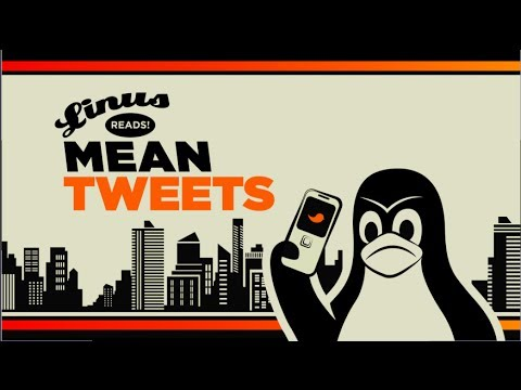 Linus Torvalds Reads Your Mean Tweets