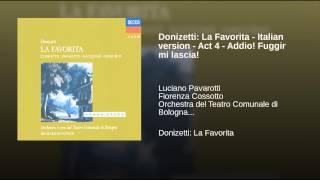 Donizetti: La Favorita - Italian version - Act 4 - Addio! Fuggir mi lascia!