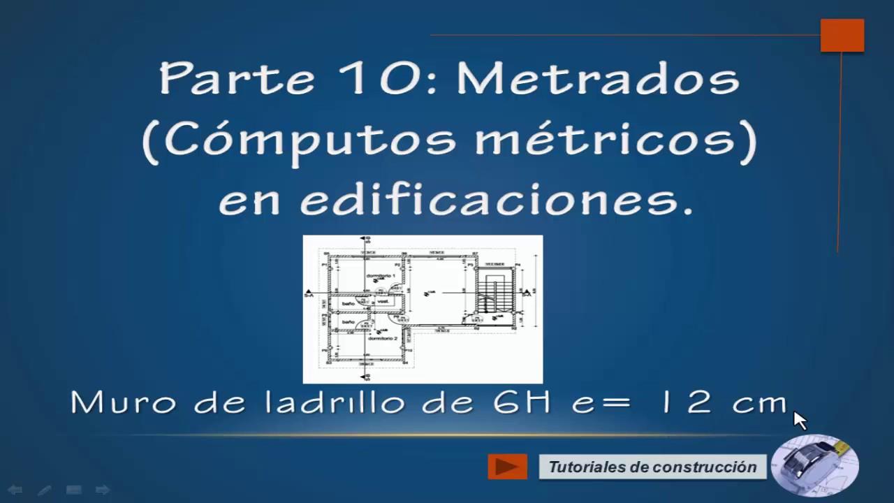 Parte 10 computos m tricos metrados en edificaciones - Precio de ladrillos huecos del 12 ...