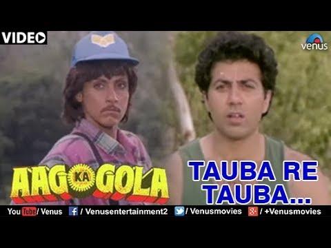 Tauba Re Tauba Song Lyrics Aag Ka Gola