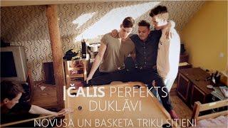 Čalis perfekts Duklāvi | Basketa un Pasaulē pirmie novusa triku metieni