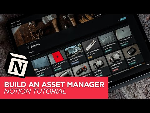 How to Create an Asset Manager in Notion - Notion Tutorial - How I Use Notion