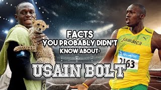 Usain Bolt: 20 Facts You Probably Didn't Know