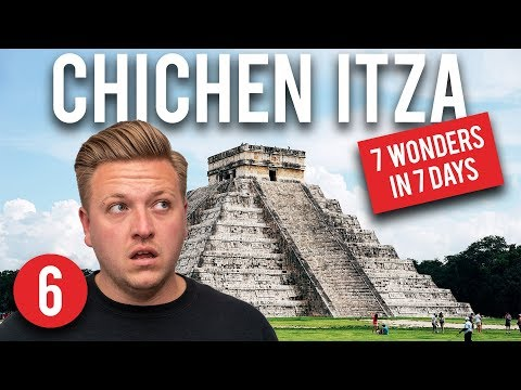 7 WONDERS OF THE WORLD IN 7 DAYS - CHICHEN ITZA, MEXICO